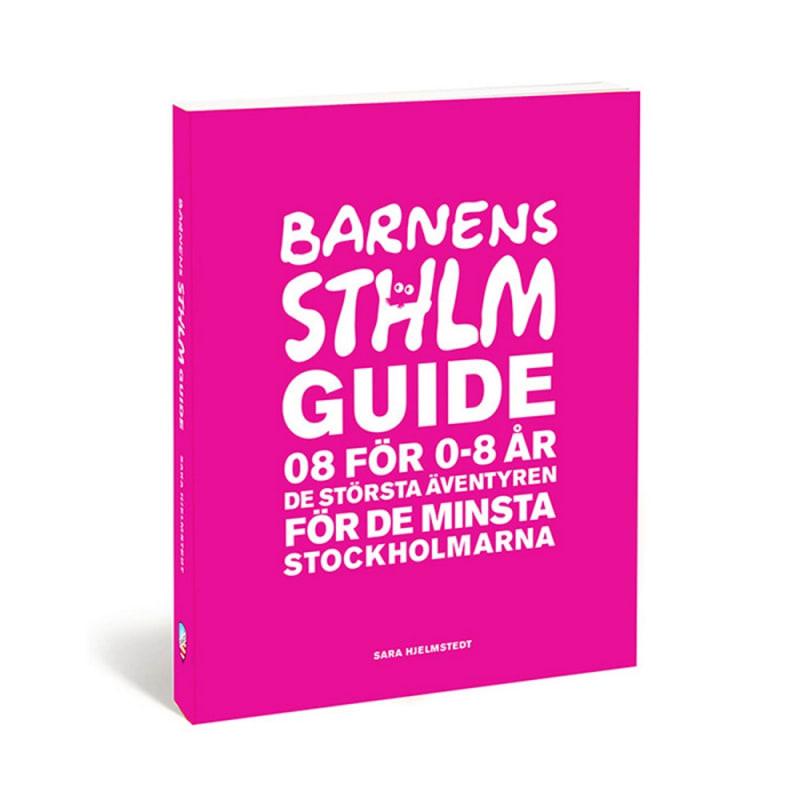 Barnens Stockholmsguide - 08 för 0-8 år (2a uppl.)